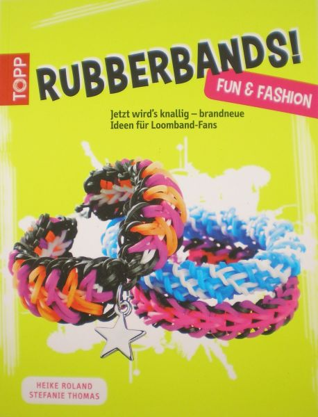 TOPP 4173 Rubberbands! Fun & Fashion