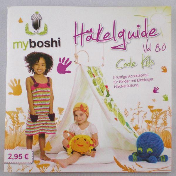 my boshi Häkelguide Vol. 8.0 Coole Kids